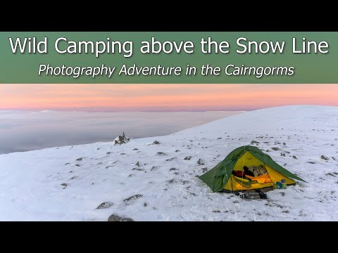 Wild Camping On A Mountain In The Snow | Photography Adventure In The Cairngorms