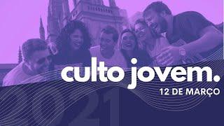 Culto Jovem   Igreja Presbiteriana do Rio   12.03.2021