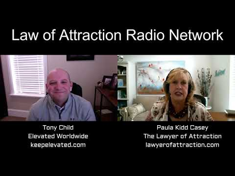 Tony Child Interview- Paula Kidd Casey - The Lawyer of Attraction - lawyerofattraction.com