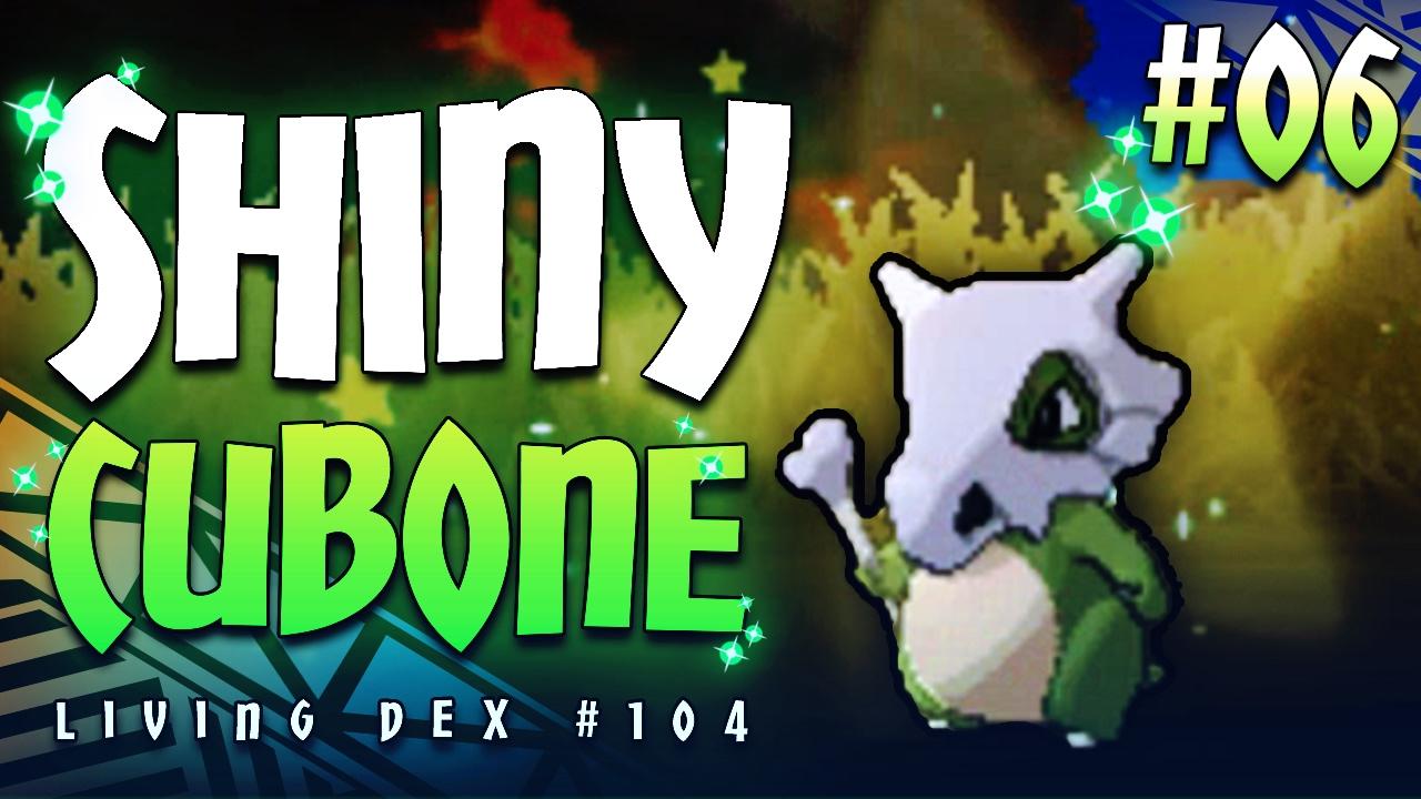 SHINY CUBONE! THE CABINETS SHINED! - Shiny Living Dex #104 ...
