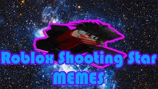 Roblox Shooting star (Memes)