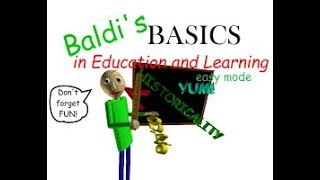 Baldi's Basics Easy Mode