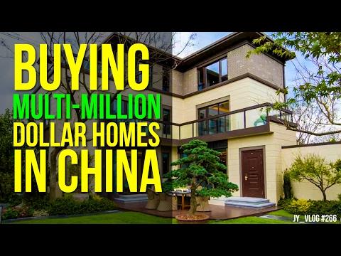 BUYING MULTI MILLION DOLLAR HOMES IN CHINA