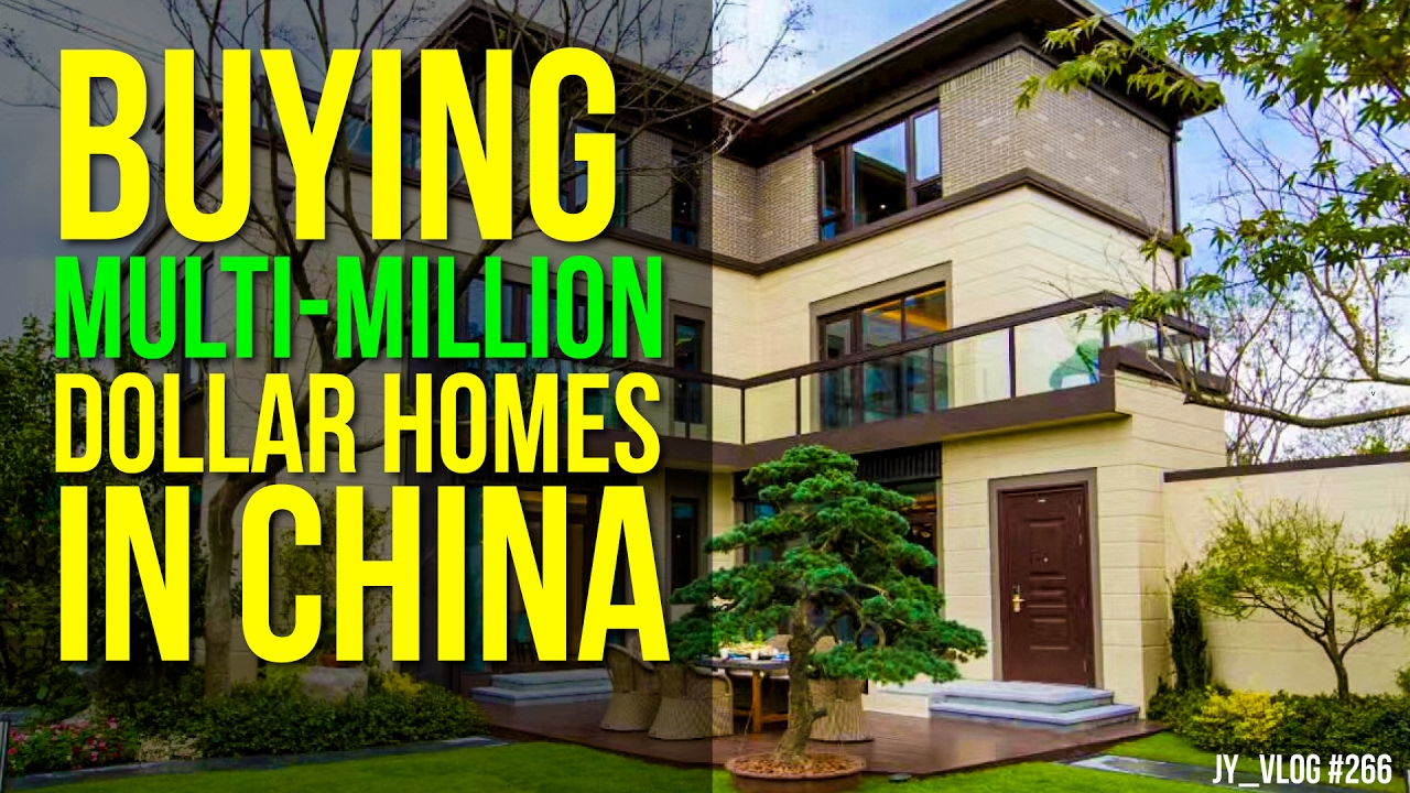 Buying Multi Million Dollar Homes In China Youtube
