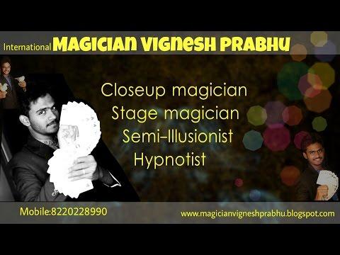 Videos   International magician and mentalist - Vignesh Prabhu