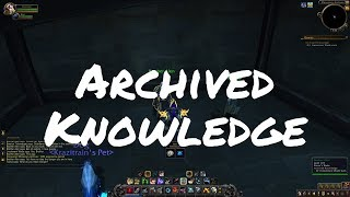 [ALPHA] Archived Knowledge Quest Playthrough (Battle for Azeroth)