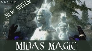 Skyrim - Midas Magic New Spells(Download location: http://www.skyrimnexus.com/downloads/file.php?id=3413#content Few weeks have passed, so as i promised, i'm making second video ..., 2012-01-09T20:48:10.000Z)