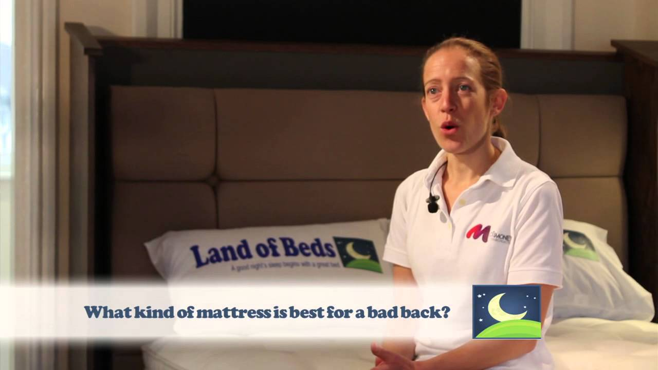 What Kind of Mattress is best for a Bad Back
