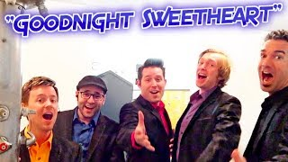 """Goodnight Sweetheart"" Acapella - The Cat"