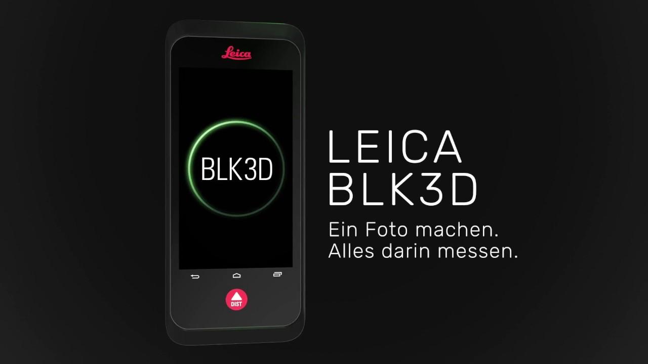 3d messung direkt im foto in echtzeit u2013 mit dem leica blk3d youtube