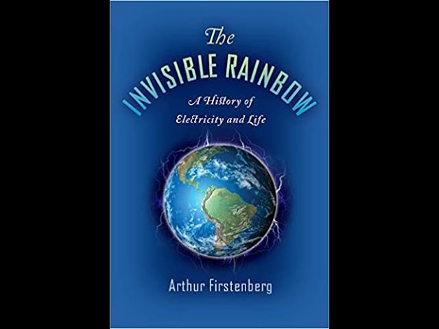 INVISIBLE RAINBOW  history of electricity & life p1
