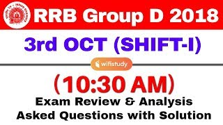 RRB Group D (3 Oct 2018, Shift-I) Exam Analysis & Asked Questions