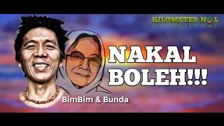 BimBim Slank Nakal BOLEH Tapi inget BUNDA