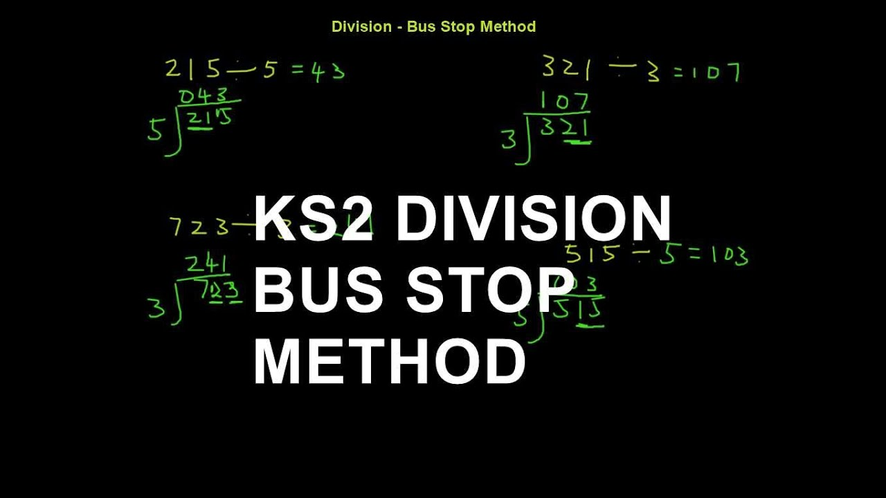 Ks2 Division How To Divide Using The Bus Stop Method Youtube
