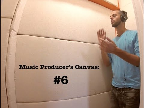 Music Producer's Canvas:  #6