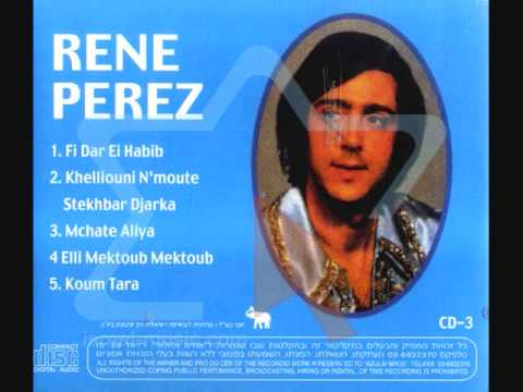 Le Chanteur Algérien René Perez ( M'Chat Âaliya )  1