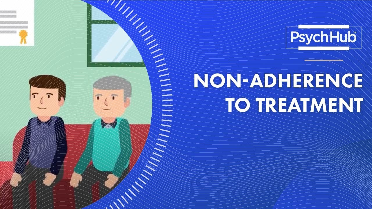 Non-Adherence to Treatment