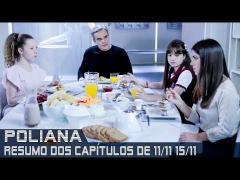As Aventuras de Poliana - Resumo de 11 a 15 de novembro de 2019
