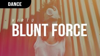 Virtu - Blunt Force