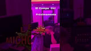 EL COMPA CIRI—LA LEY DE MICHOACAN