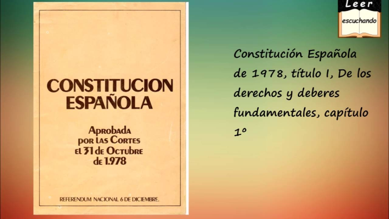 Constitución Española de 1978, título I, De los derechos y