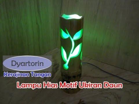 Cara Membuat Lampu Hias Motif Ukiran Daun Dari Bambu