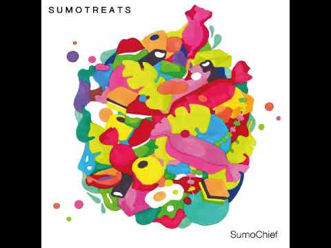 SumoChief - Sumo Treats [Full Album]