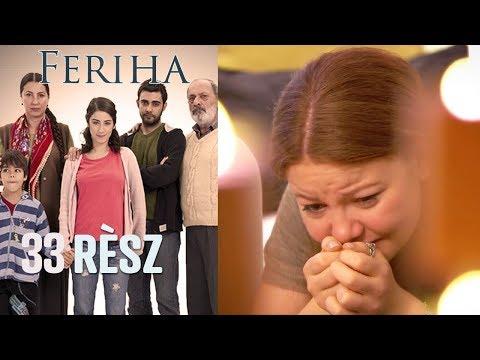 Feriha - 33. rész letöltés