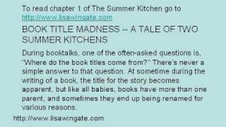 "Lisa Wingate's Newsletter and ""The Summer Kitchen"""