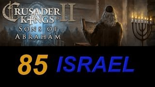 Crusader Kings 2 Israel 85 - Grand Exit