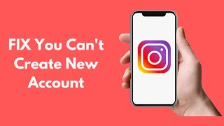 Sorry You Can't Create a New Account Right Now Instagram [UPDATED]
