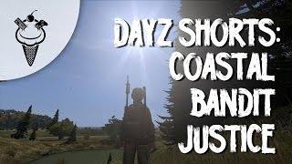 DayZ Shorts: Coastal Bandit Justice Thumbnail