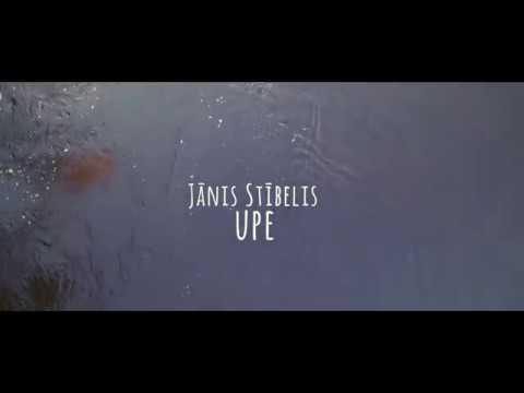 Jānis Stībelis - Upe [Official Lyric Video]