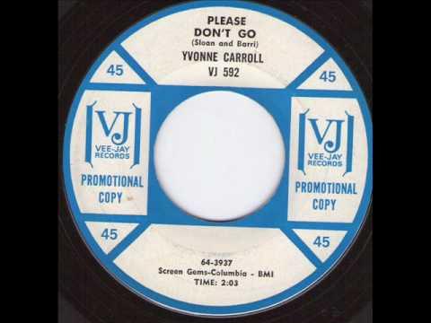 Yvonne Carroll - Please don't go.wmv