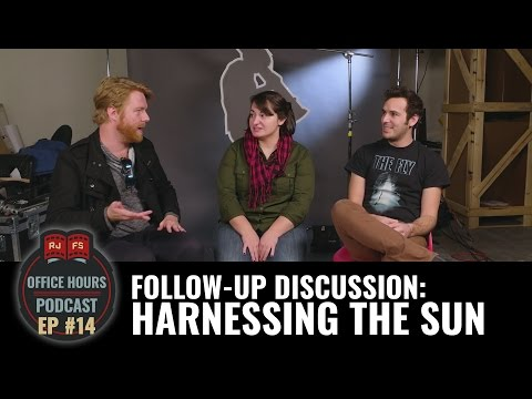 Follow Up: Harnessing the Sun - RJFS Office Hours Ep. 14