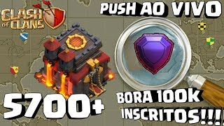 PUSH 5700+ E VISITANDO VILAS| TH10| Clash Of Clans