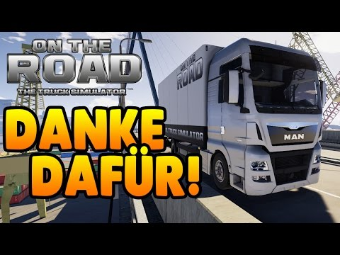 On The Road - Danke dafür! #01 - ON THE ROAD Truck Simulator Deutsch