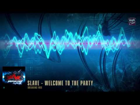 SLAVE - Welcome to the Party (original moombahcore mix)