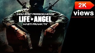 Life of Angel 2018 First Person Movie Full Movie || Anand Studios ||