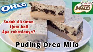 PUDING OREO MILO   Dessert Enak TANPA RIBET   DIJAMIN SUKA👍