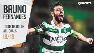 Bruno Fernandes: Todos os Golos (Liga 18/19)