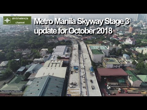 Metro Manila Skyway Stage 3 update for October 2018