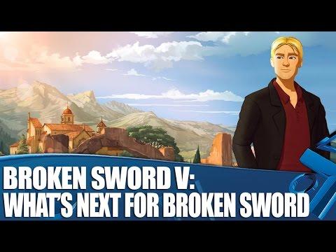 Broken Sword V on PS4: What's Next for Broken Sword?
