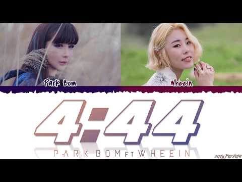 PARK BOM 박봄 - &39;4:44&39; feat Wheein  Color CodedHanRomEng