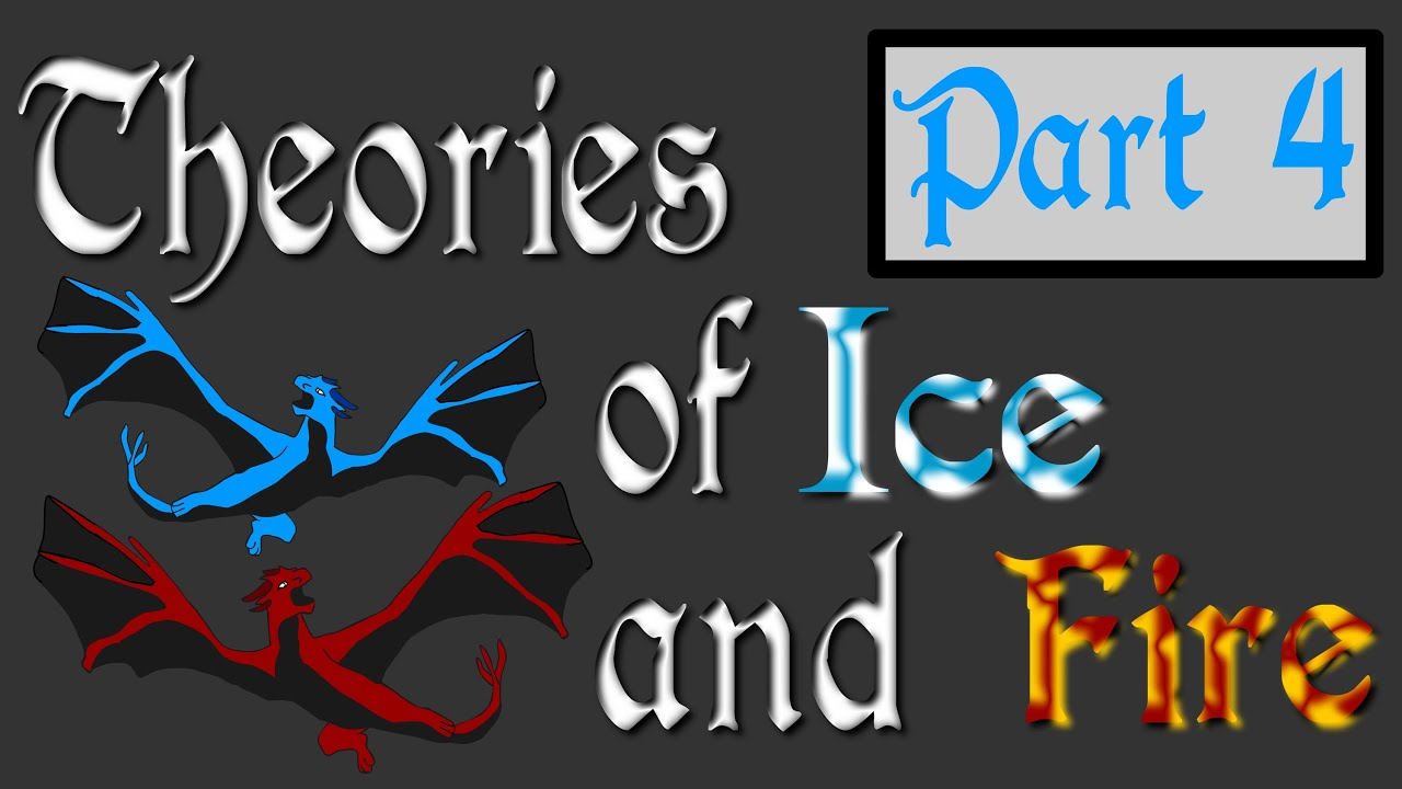 theories of ice and fire part 4 book spoilers