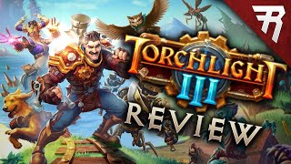 Torchlight 3 Review + Overview - Full Release