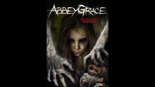 Эбби Грейс, ужасы 2017