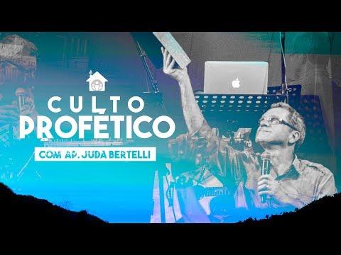 Culto Profético com Ap. Juda Bertelli