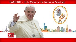 Pope Francis-Bangkok-Holy Mass 2019-11-21