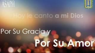 Su Amor Me Transformó - Proyecto Asaph   D'VozSión